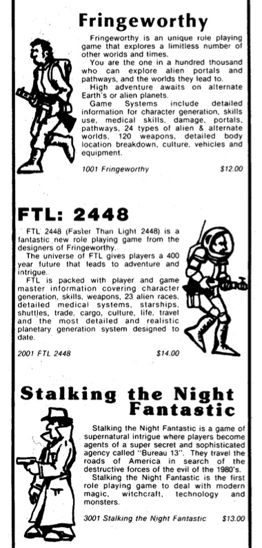 Tri-Tac had a whole series of one-book games with different sci-fi and-fantasy premises.