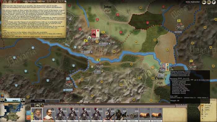 Turn one of the Grand Campaign starring General Bucquoy with a small force of some 6,500 men preparing to put down the Bohemian revolt. He needs more troops, but must act soon to squash the revolt before it gets out of hand.